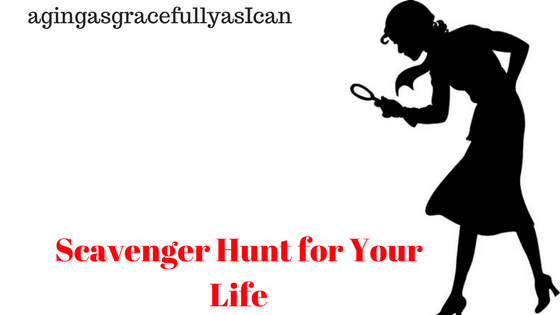 Scavenger Hunt For Your Life