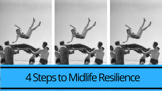 4 Steps to Midlife Resilience