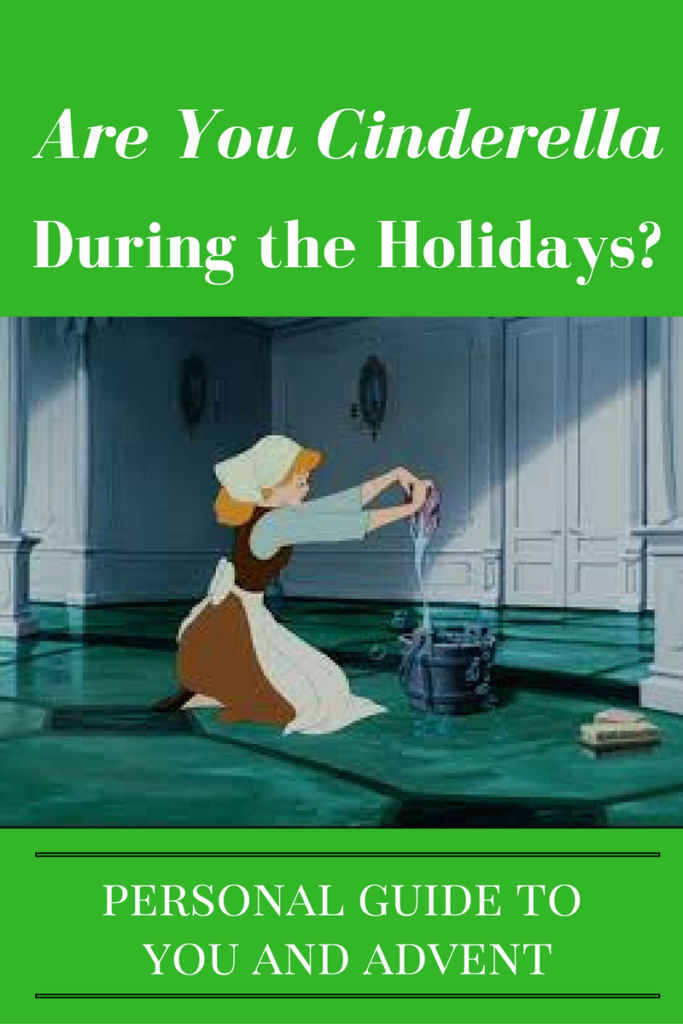 Are you Cinderella During the Holidays?
