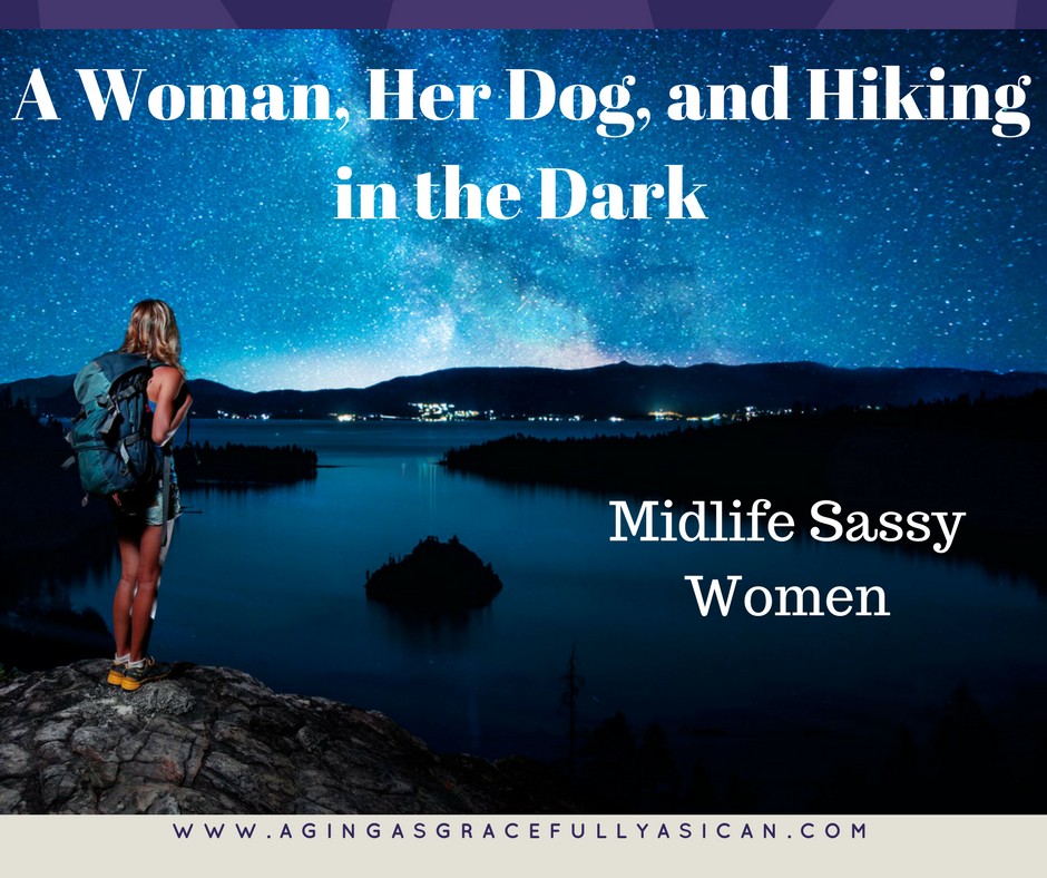 A Woman, Her Dog, and Hiking in the Dark