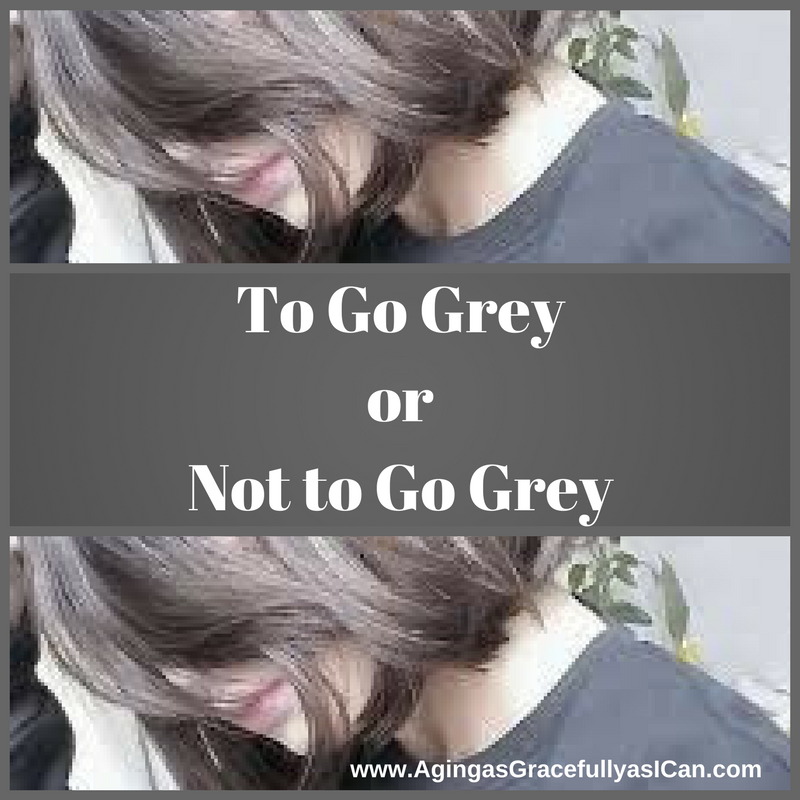 To Go Grey or Not to Go Grey