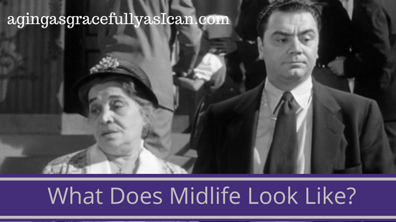 What Does Midlife Look Like?