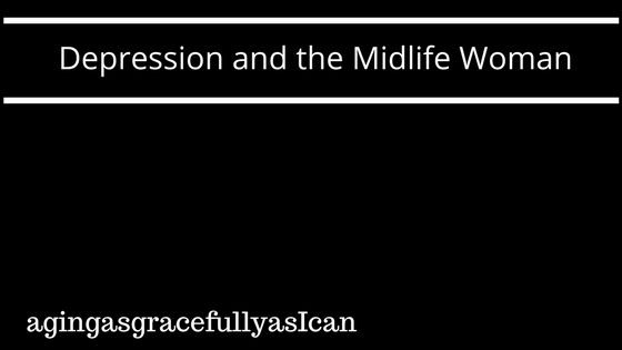 Depression and the Midlife Woman