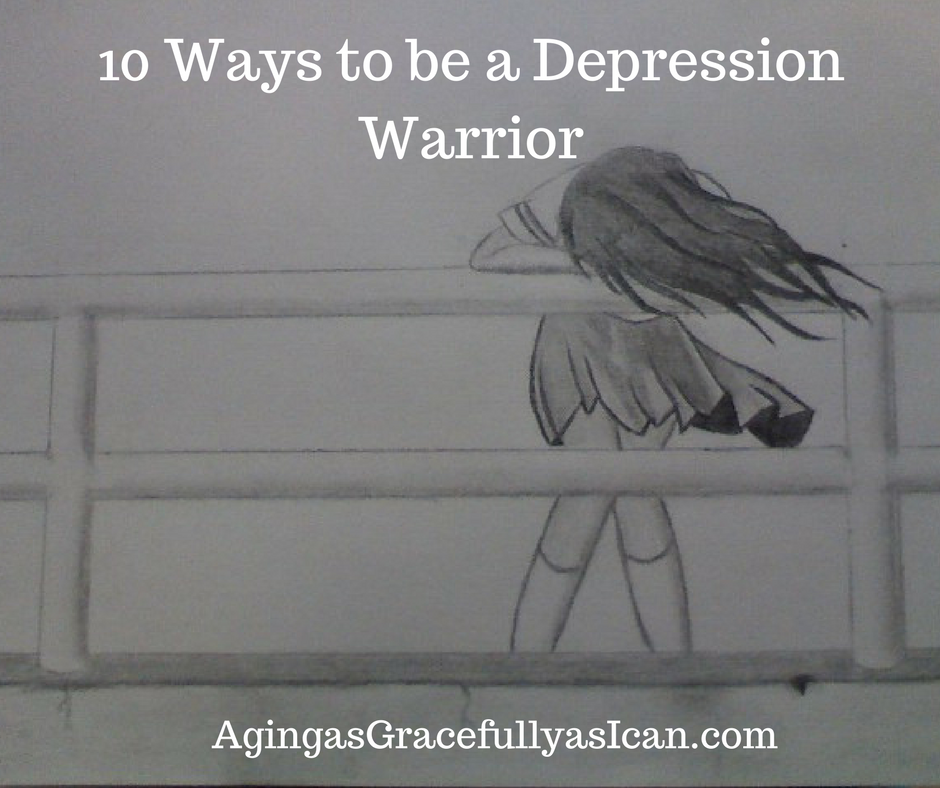 10 Ways to be a Depression Warrior